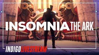 INSOMNIA: The Ark Livestream #2 | Dieselpunk Fallout Successor