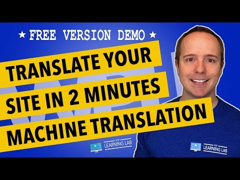 WordPress Translation Plugin Let's You Automatically Translate WordPress Website For Free