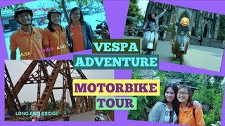 FILIPINA AUSTRALIAN | VLOG #2 HANOI TRIP WITH VESPA ADVENTURE MOTORBIKE TOUR by LadyLove