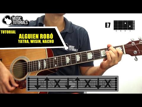 Cómo tocar Alguien Robó de Sebastian Yatra, Wisin, Nacho en Guitarra | Tutorial + PDF GRATIS