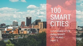 Smart Cities in India - Paper to Ground (Part1)