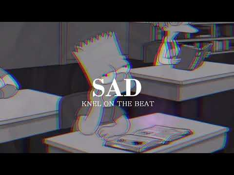 SAD - [FREE] SAD BEAT/ INSTRUMENTAL TRISTE/ TRAP By Knel