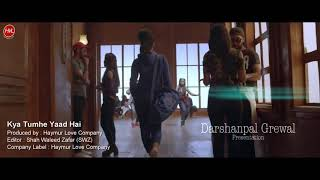 Kya Tumhe Yaad Hai (Video Song) | dance class Love Story | Dj ratan | New Hindi Song 2018