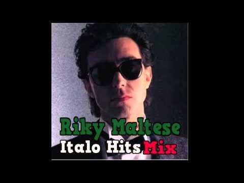 Riky Maltese Italo Hits Mix (JiiPee Mix)