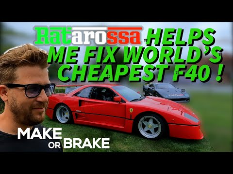 Ratarossa helps me fix worlds cheapest Ferrari F40 – Make or Brake Ep9