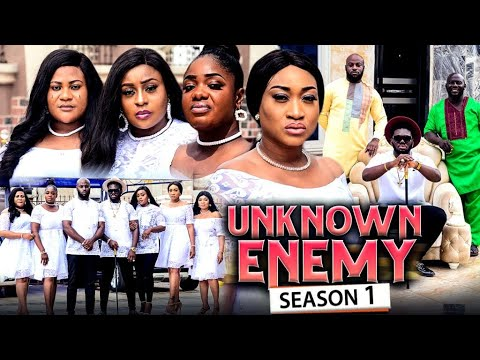 Download THE UNKNOWN ENEMY SEASON 1 (New Hit Movie) Trending 2021 Recommended Nigerian Nollywood Movie