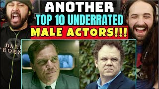 Another TOP 10 UNDERRATED Male Actors - REACTION!!!