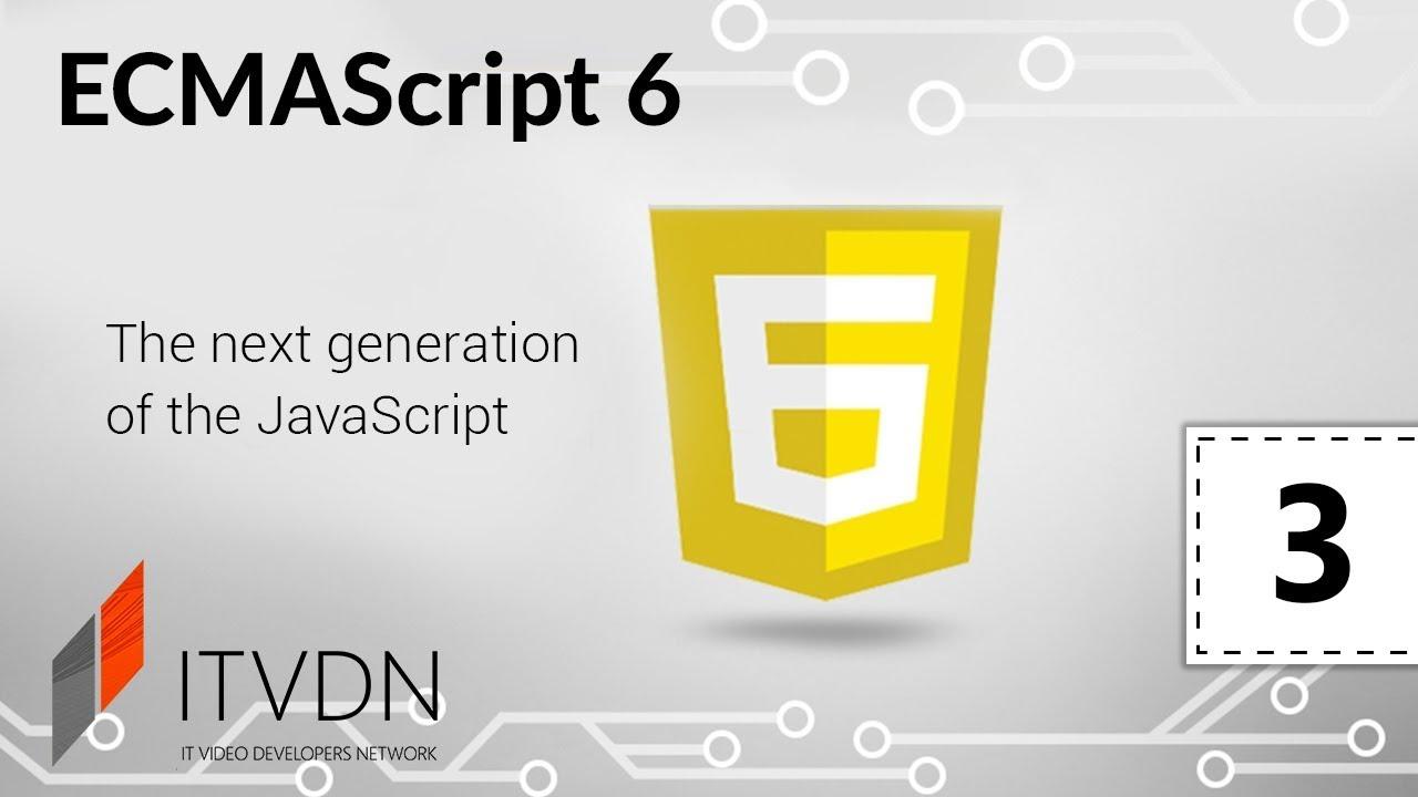 ECMAScript 6. Урок 3. Работа с операторами spread и rest. Цикл for of. Symbol.