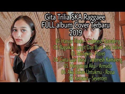 gita-trilia-full-album-cover-terbaru-2019-|-ska-raggaee
