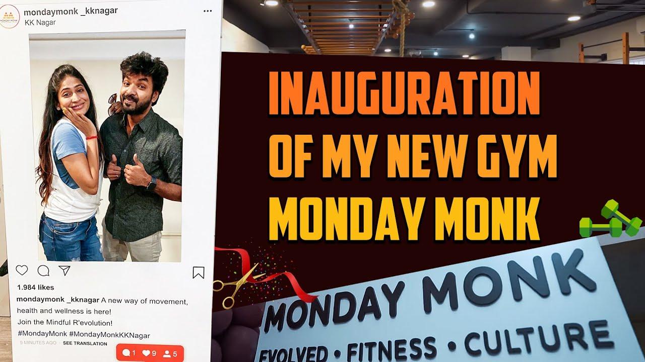 Inauguration Of My New Gym   Monday Monk   Kk Nagar Chennai   Its VG