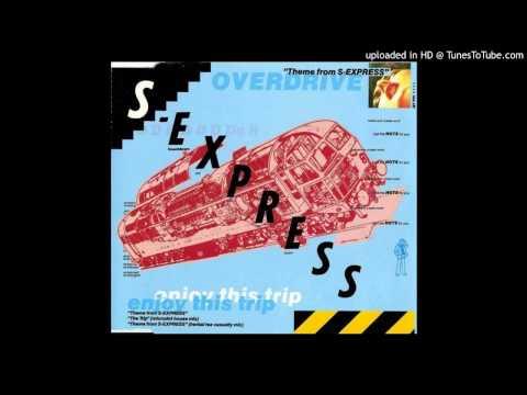 S-EXPRESS - Theme From S-EXPRESS (Raw Underground Reinterpretation)