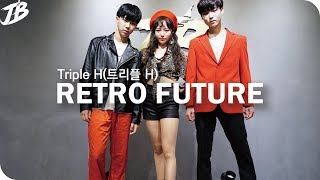 [K-POP COVER] Triple H(트리플 H) - RETRO FUTURE / AuditionClass Student