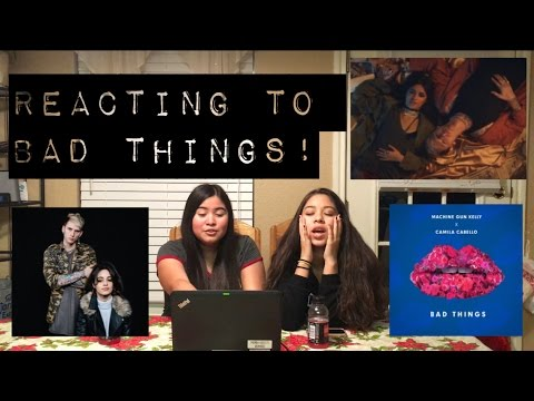 REACTING TO MACHINE GUN KELLY AND CAMILA CABELLO BAD THINGS MUSIC !
