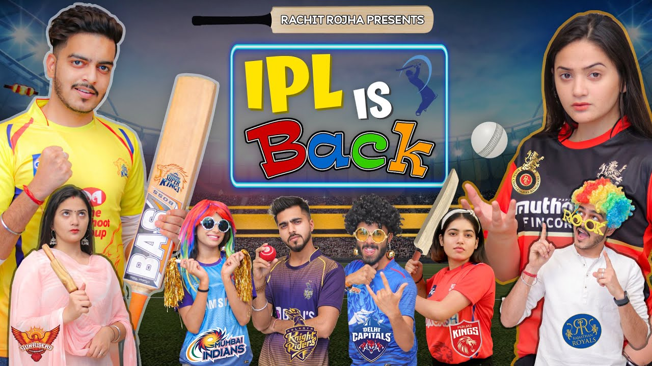 IPL IS BACK || Rachit Rojha