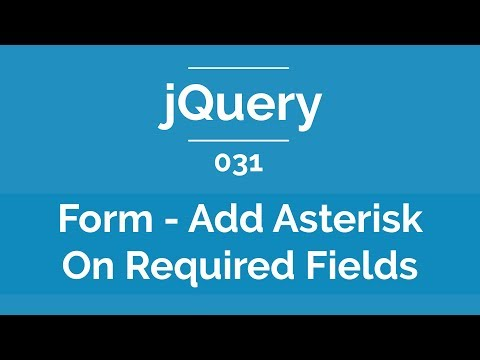 Arabic jQuery Practical Course #031 - Form - Add Asterisk On Required Fields