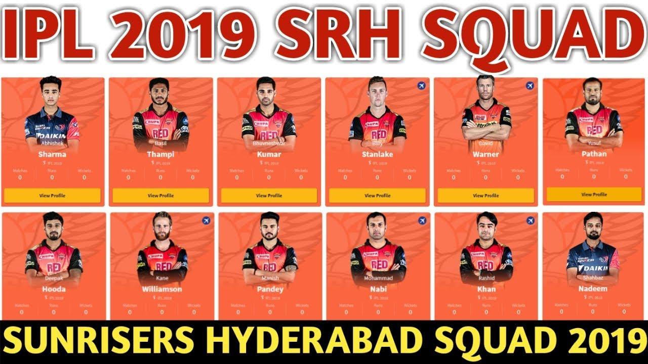 IPL 2019 Sunrisers Hyderabad Team Squad | SRH Confirmed & Final Sqaud | SRH  Players List For IPL