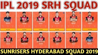 IPL 2019  Sunrisers Hyderabad Team Squad | SRH Confirmed & Final Sqaud | SRH Players List For IPL