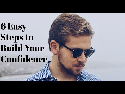 6 Easy Steps to Build Your Confidence | James Jobs 2018
