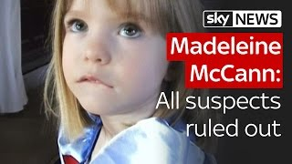Madeleine McCann: All suspects ruled out, but police have