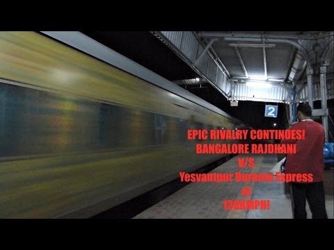 The Epic Rivalry!Bangalore Rajdhani vs Delhi-Yesvantpur Duranto Express at 130kmph!
