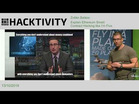 Zoltán Balázs - Ethereum Smart Contract Hacking Explained like I'm Five