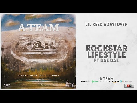 Lil Keed & Zaytoven - Rockstar Lifestyle Ft. Dae Dae (A-Team)