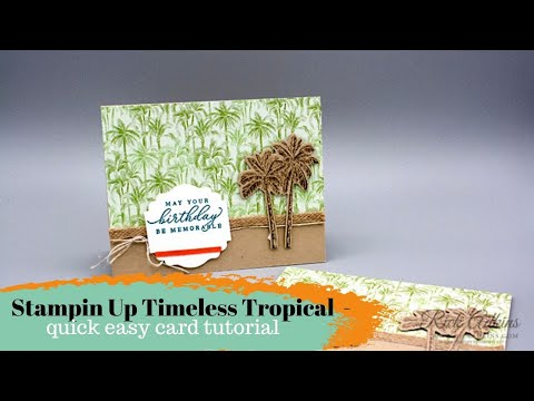 Stampin Up Timeless Tropical  - Quick Easy Card Tutoiral