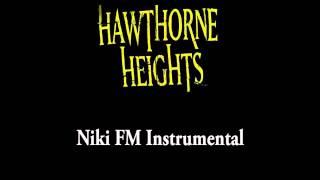 Hawthorne Heights - Niki FM (Instrumental)