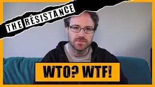 WTO? WTF?!!