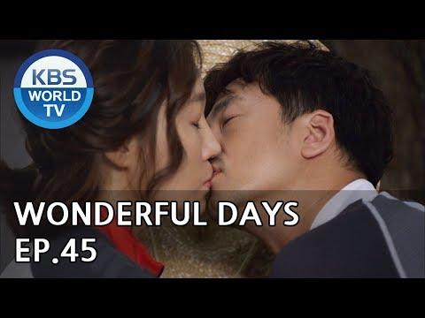 Wonderful Days | 참 좋은 시절 EP.45 [SUB:ENG, CHN, MLY, VIE]