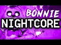 Nightcore ► FNAF BONNIE SONG Bad Rabbit by TryHardNinja