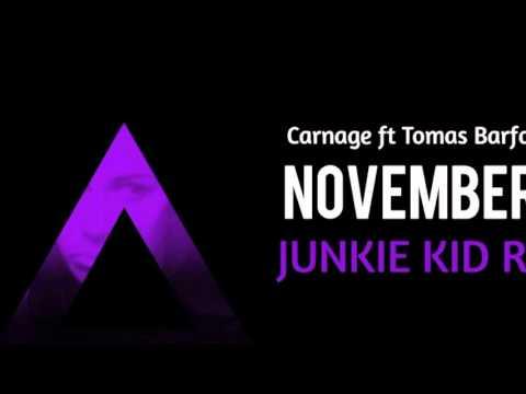Carnage ft Tomas Barfod & Nina Kinert - November Skies (Junkie Kid Remix)