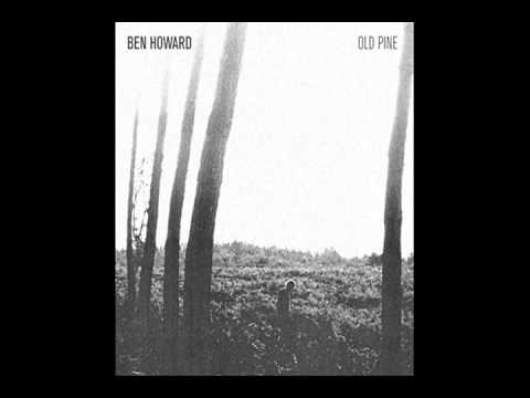 Ben Howard - Three Tree Town (Old Pine EP)