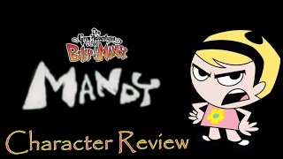 Mandy - Character Review [The Grim Adventures of Billy & Mandy]