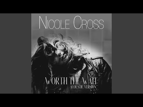 Worth the Wait Acoustic Version