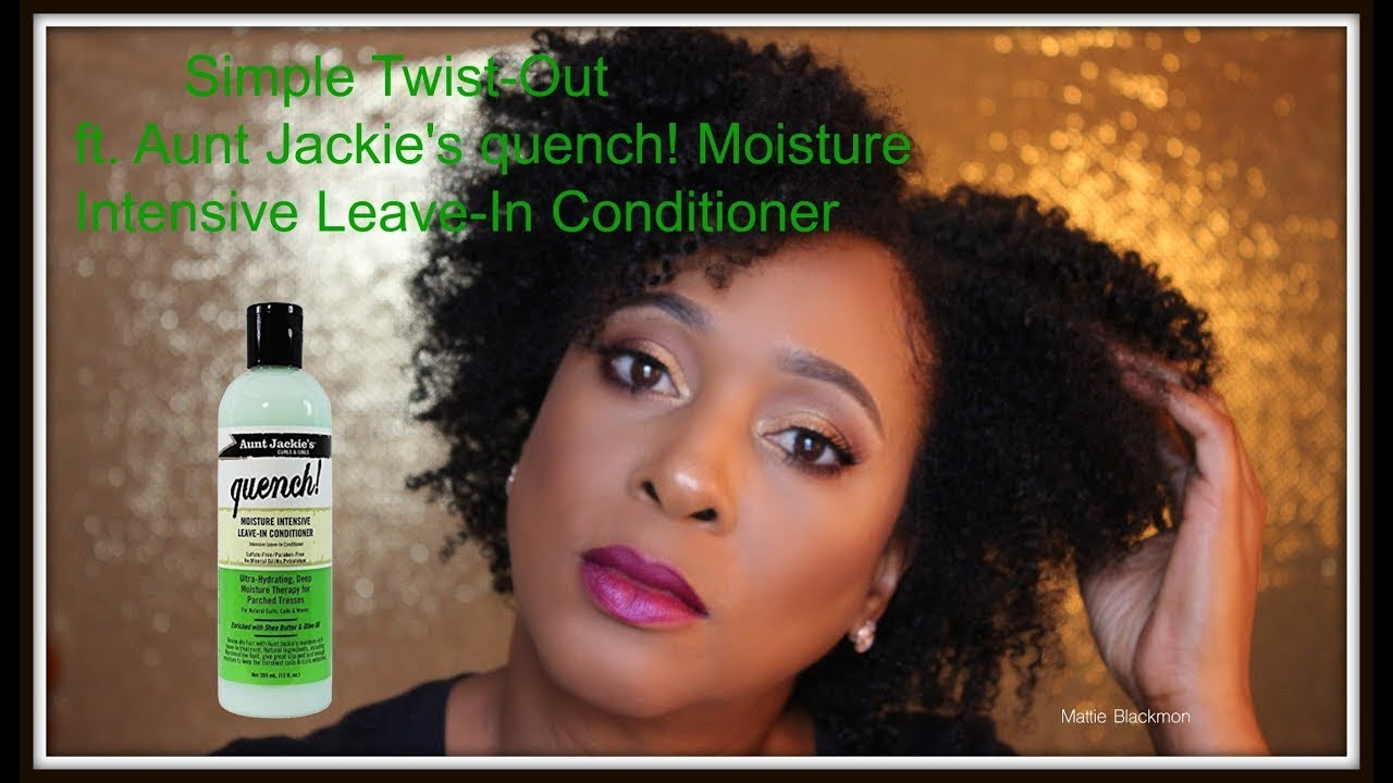Simple Twist Out On Natural Hair Ft Aunt Jackie S Quench Leave In Conditioner Youtube
