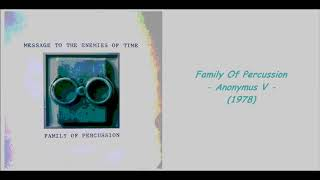 Family Of Percussion - Anonymus V (1978)