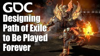 Designing Path of Exile to Be Played Forever