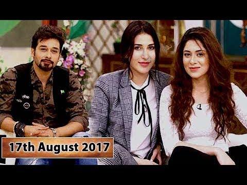 Salam Zindagi With Faysal Qureshi -  Abeer Rizvi & Azekah Daniel - 17th August 2017