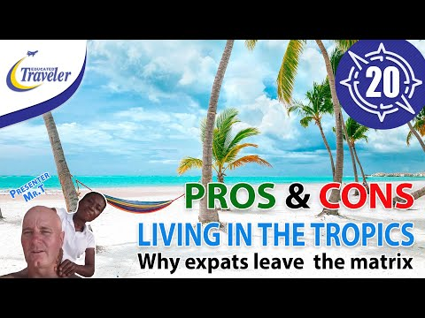 Pros and Cons of living in Tropics Filmed in Dominican Republic