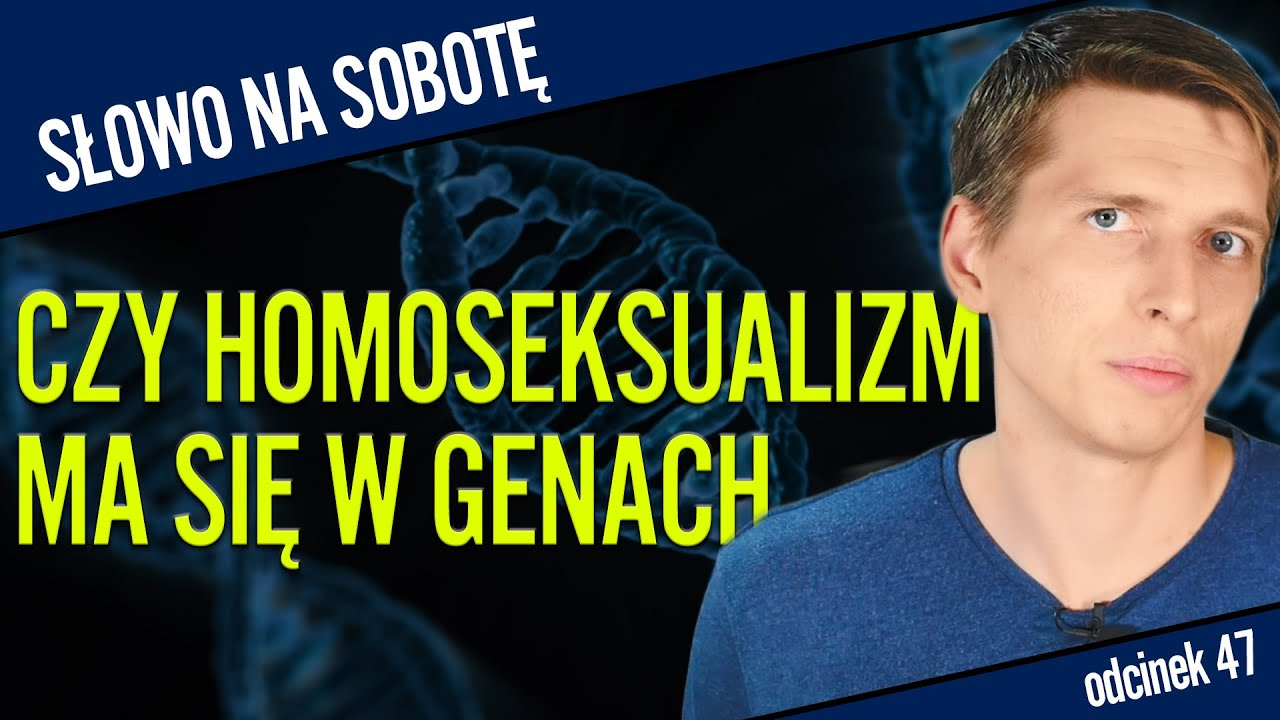 Czy homoseksualizm można mieć w genach?