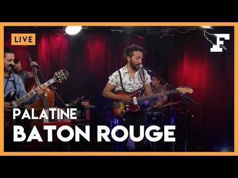 Palatine - 'Baton Rouge' (Live)