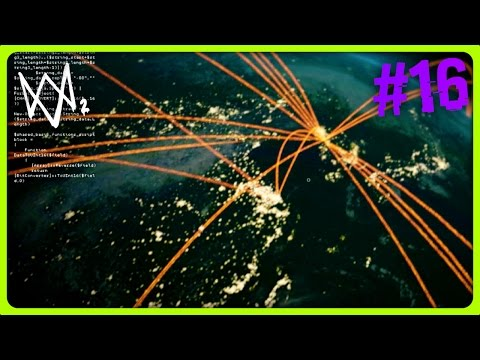 WATCH DOGS 2 PLAYTHROUGH | HACKING THE WORLD FROM SPACE | Episode 16 (Watch Dogs 2 Story)