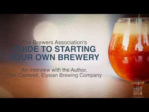 The Brewers Association's Guide to Starting Your Own Brewery (Second Edition)