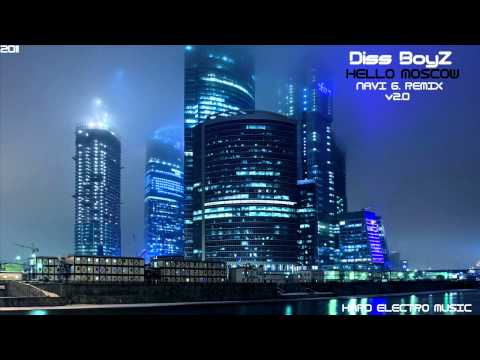 Diss BoyZ - Hello Moscow (SparkOFF Remix v2.0) [HD]