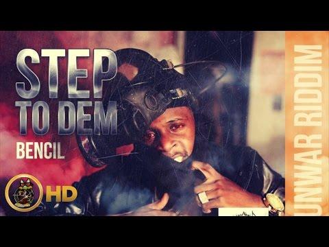 Bencil - Step To Dem (Raw) [Gun War Riddim] October 2015