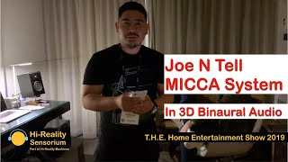 Joe N Tell, Micca System, T.H.E Home Entertainment Show 2019 (in Binaural Audio)