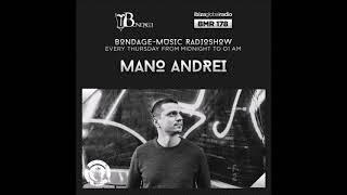 Bondage Music Radio - Edition 178 mixed by Mano Andrei