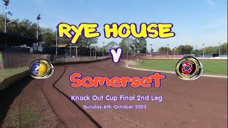 Rye House 'Rockets' vs Somerset 'Cases Rebels' : Knockout Cup Final 2nd Leg : 06/10/2013