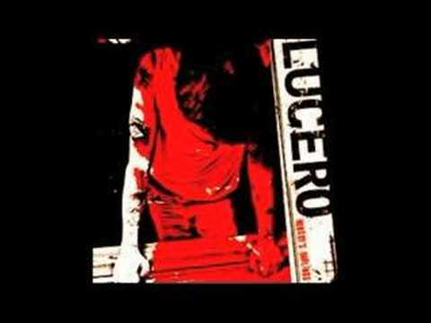 Lucero - Tell Me What It Takes